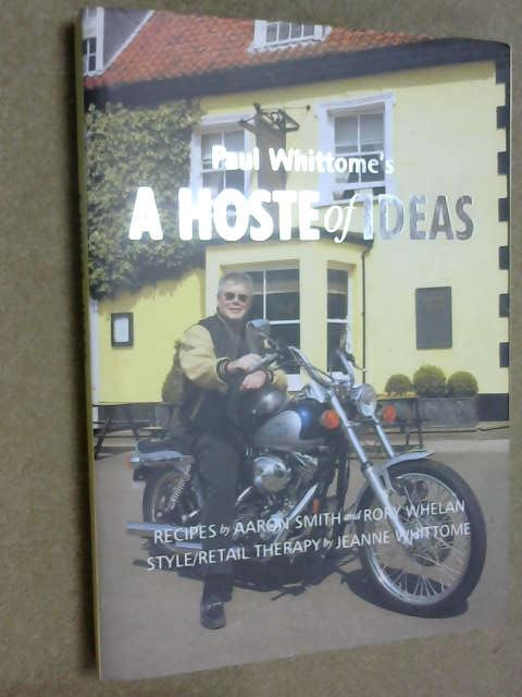 Paul Whittome's A Hoste of Ideas :, Paul Whittome