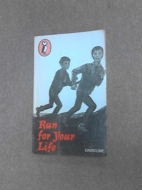 Run for Your Life (Puffin Books), Line, David