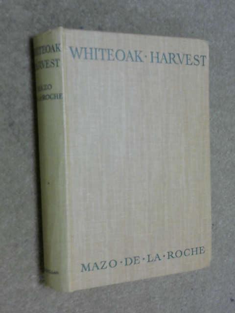 Whiteoak Harvest, Mazo De La Roche
