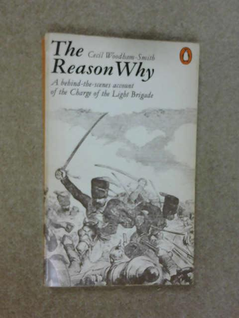 The Reason Why, Cecil Woodham-Smith