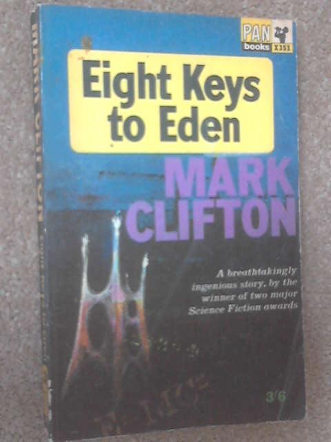 Eight Keys to Eden, Mark Clifton