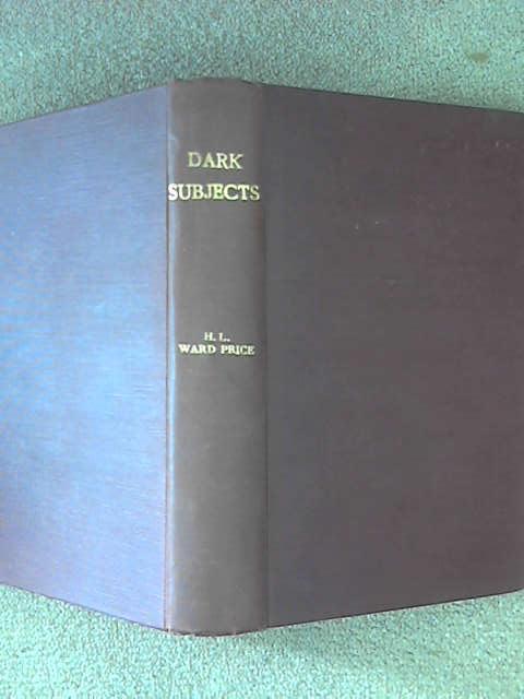 Dark Subjects, Price H.L.Ward