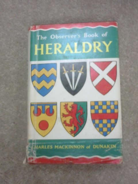 The Observer's Book Of Heraldry, Charles MacKinnon