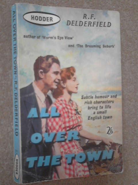 All Over the Town, R. F. Delderfield