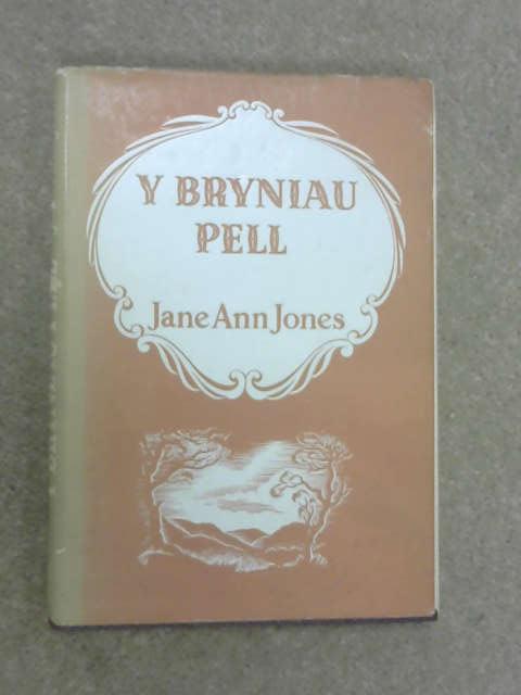 Y Bryniau Pell, Jane Ann Jones