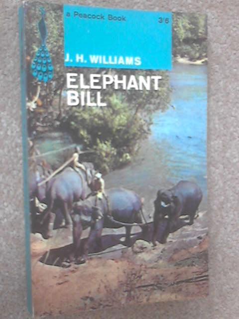 Elephant Bill (Peacock books), Williams, J. H.