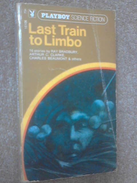 Last Train to Limbo, Various