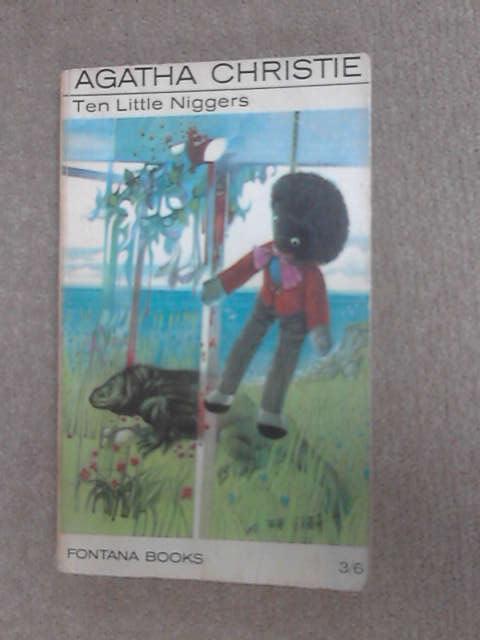 Ten Little Niggers, Christie, Agatha