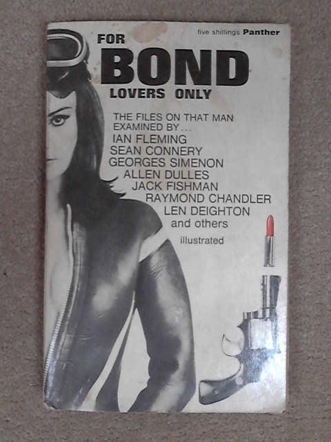For Bond Lovers Only., Lane, Sheldon (ed)