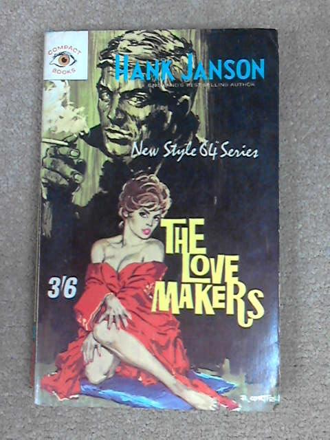 The Love Makers, Hank Janson