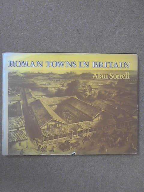 Roman Towns in Britain, Alan Sorrell