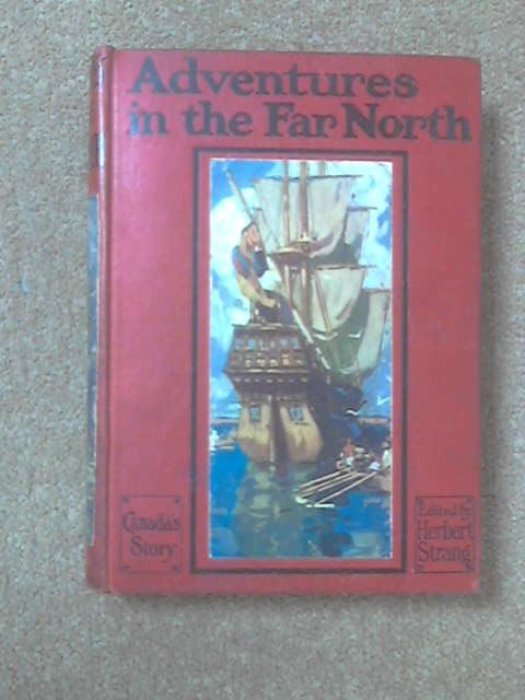Adventures in the Far North, Herbert Strang