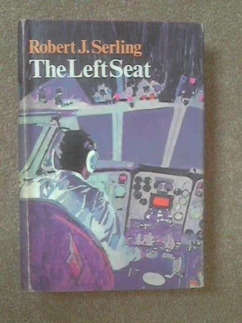 The Left Seat, Robert J Serling