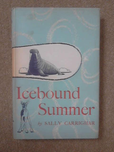 Icebound Summer, Sally Carrighar