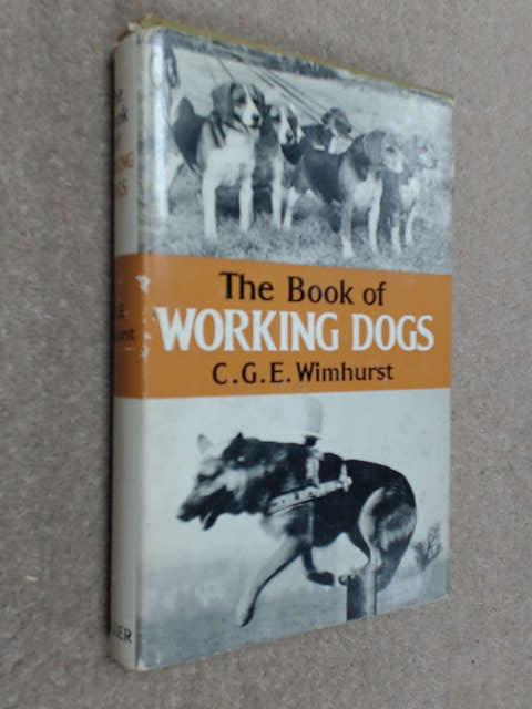 Book of Working Dogs, Wimhurst, Cecil G.E.