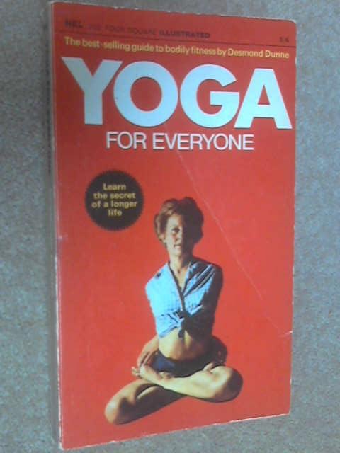 Yoga for Everyone, Desmond Dunne