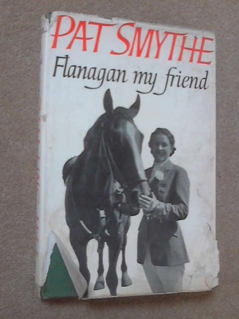 Flanagan My Friend, Pat Smythe