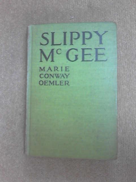 Slippy McGee: Sometimes Known as the Butterfly man, Oemler, M. C.