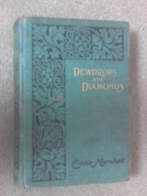 Dewdrops & Diamonds, Marshall, Emma