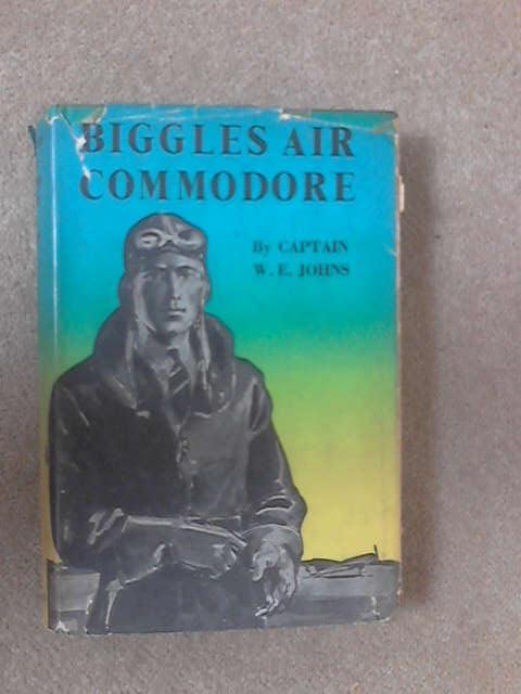 Biggles, Air Commodore, W. E. Jons