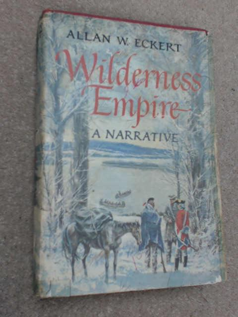 Wilderness Empire, Allan W. Eckert