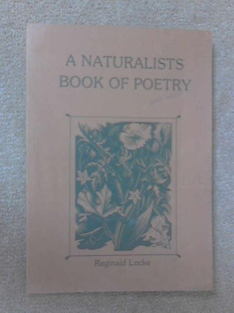 A Naturalist's Book of Poetry, Locke, Reginald