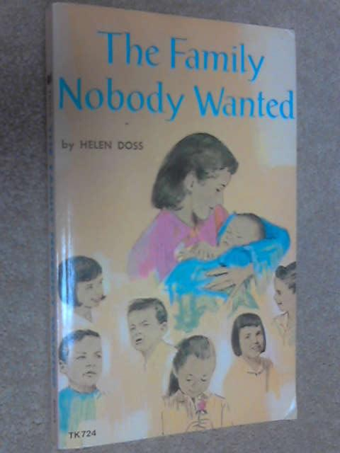 The Family Nobody Wanted, Doss, Helen G.