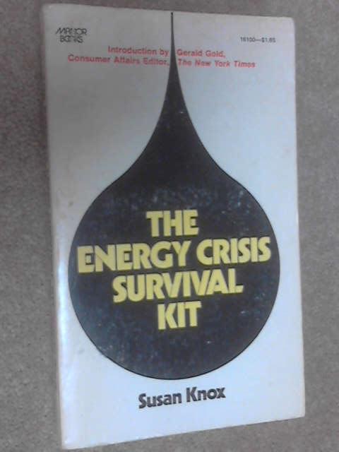 The Energy Crisis Survival Kit, Susan Knox