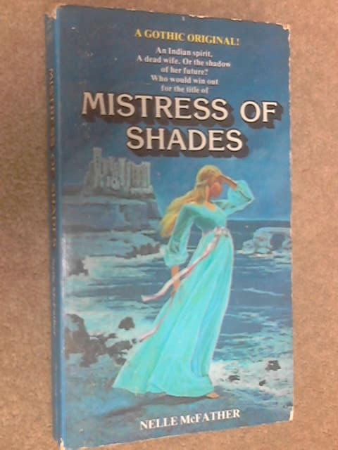Mistress of Shades, Nelle McFather