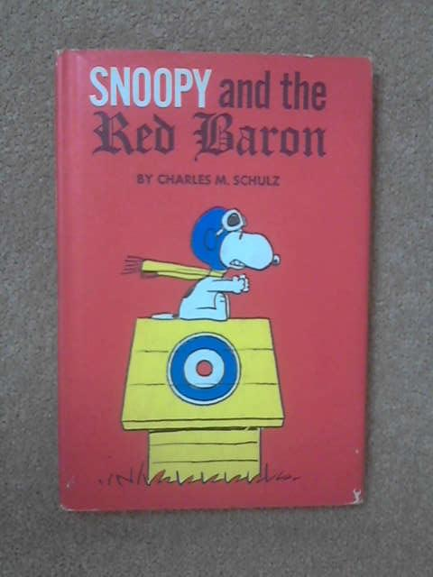 Snoopy and the Red Baron, Charles M. Schulz