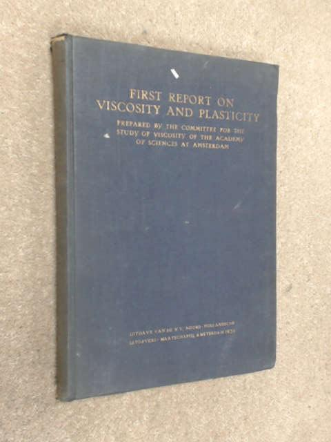 First Report on Viscosity and Plasticity, 2nd edition