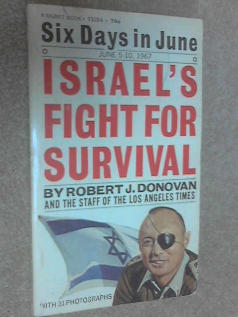 Six Days in June: Israel's Fight for Survival, Donovan, Robert J.