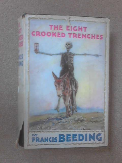 The Eight Crooked Trenches, Francis Beeding