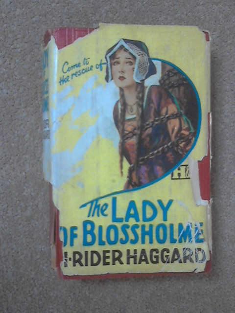 The Lady of Blossholme, H Rider Haggard