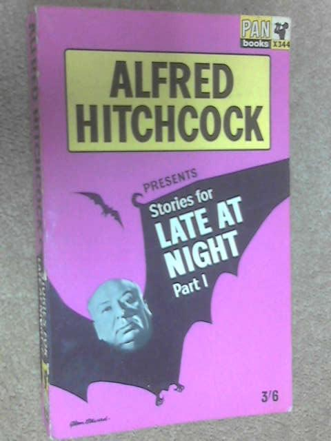 Alfred Hitchcock Presents Stories for Late at Night Part I, Various