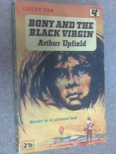 Bony and the Black Virgin, Upfield, Arthur