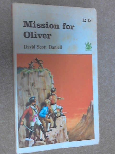 Mission for Oliver, Daniell, David Scott