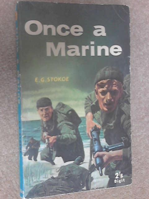 Once a Marine, E. G. Stokoe