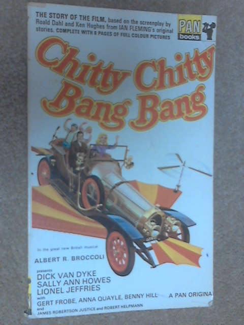 Chitty Chitty Bang Bang: The Story of the Film, Burke, John