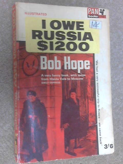 I Owe Russia $1200, Hope, Bob