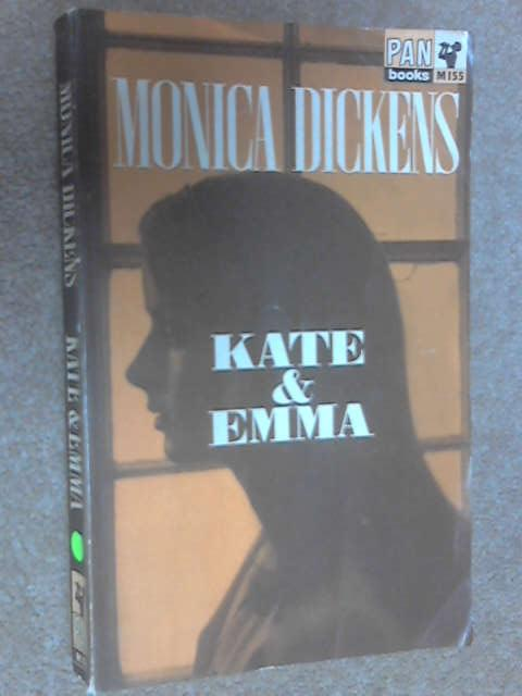 Kate and Emma, Dickens, Monica
