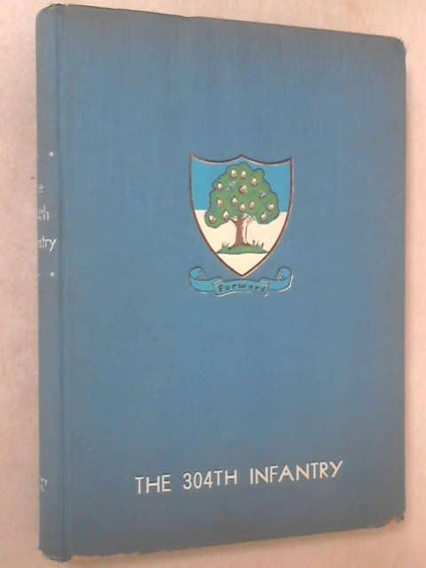History of the 304th Infantry Regiment, 304th In