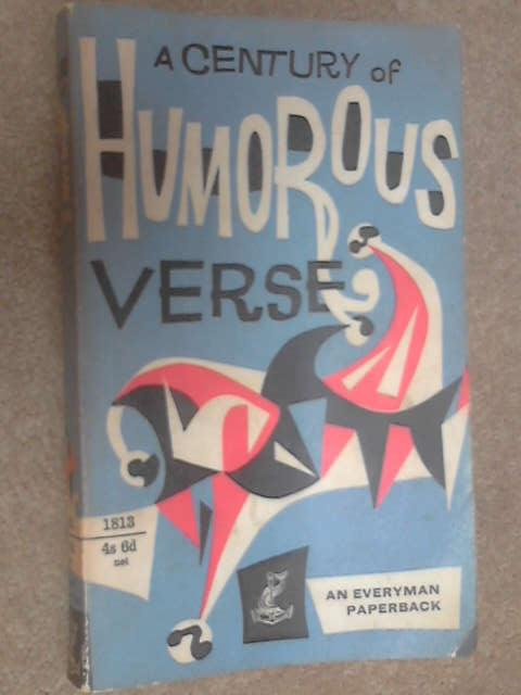 A Century of Humorous Verse 1850-1950, Roger Lancelyn Green (ed)