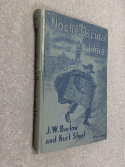 Noche Oscura En Lima, Barlow, J. W.; Steel, Kurt