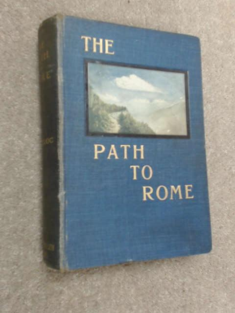 The Path to Rome, Belloc, H