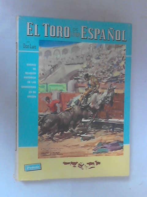 El Toro de Lidia Espanol, Don Luis