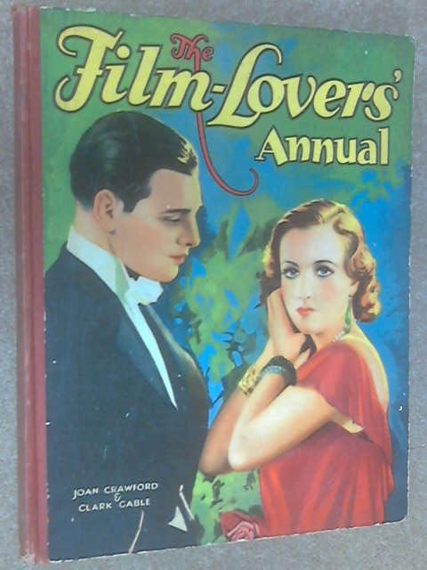 The Film-Lovers' Annual, Unknown