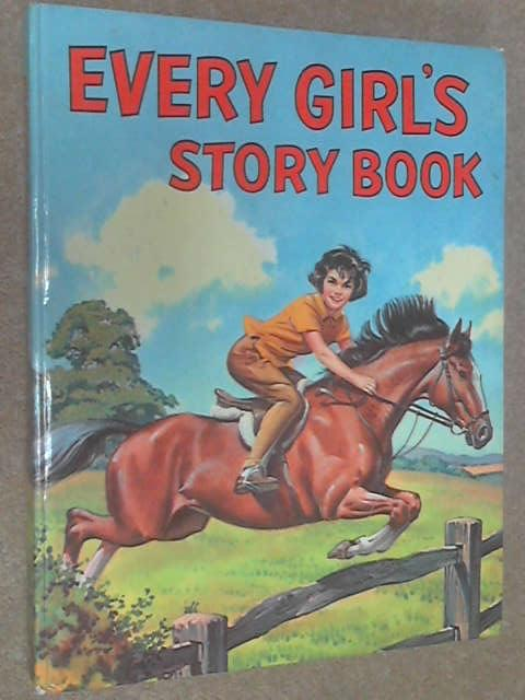 Every Girl's Story Book, Various