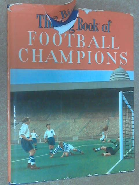 The Big Book of Football Champions, Various