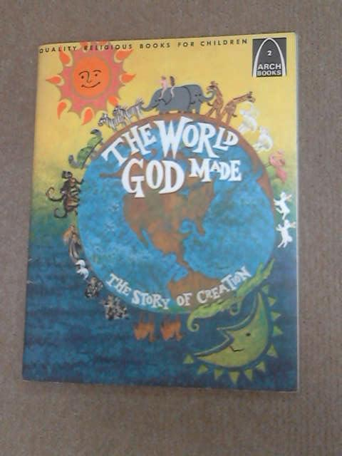 The World God Made (Arch Books), Bergey, Alyce